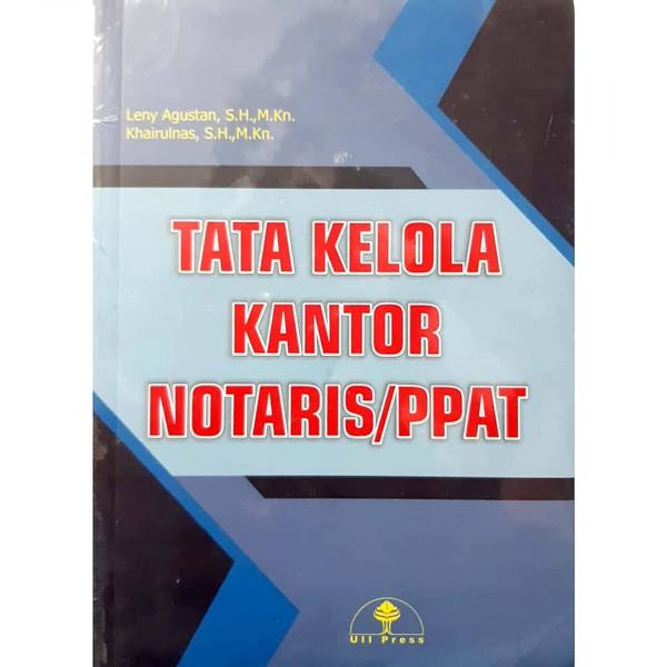 Tata Kelola Kantor Notaris Ppat Leny Agustan Dkk Olshopin